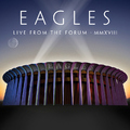 Live From The Forum MMXVIII by Eagles