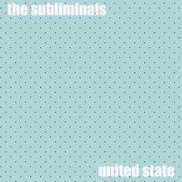 United State (20th Anniversary Edition) by The Subliminals