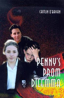 Penny's Prom Dilemma by Caitlin O'Bryan image