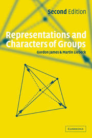 Representations and Characters of Groups by Gordon James image