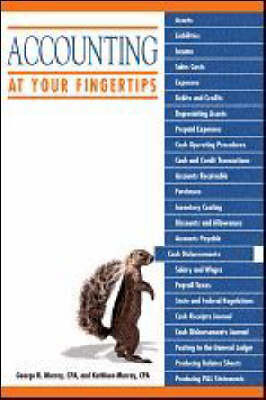 Accounting at Your Fingertips by George;Murray Murray
