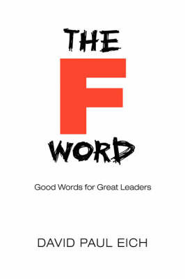 The F Word by David Paul Eich