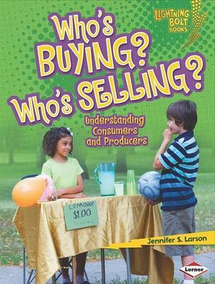 Who's Buying? Who's Selling? by Jennifer S Larson image