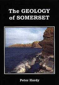 Geology of Somerset by Peter Hardy image