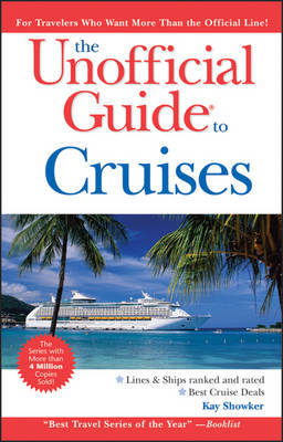 The Unofficial Guide to Cruises by Kay Showker image
