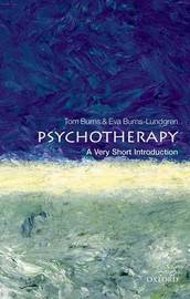 Psychotherapy: A Very Short Introduction by Tom Burns
