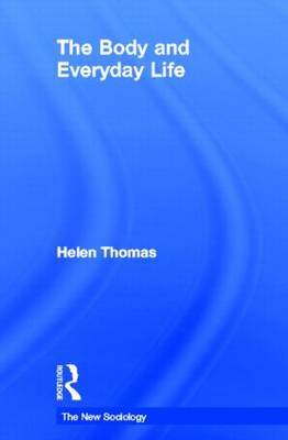 The Body and Everyday Life by Helen Thomas image