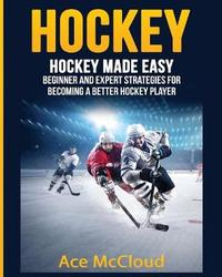 Hockey by Ace McCloud