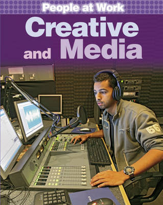 People at Work: Creative and Media by Jan Champney