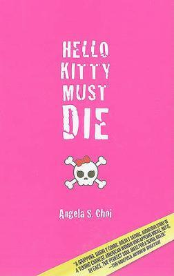Hello Kitty Must Die by Angela S Choi image
