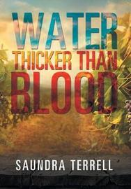 Water Thicker Than Blood by Saundra Terrell image