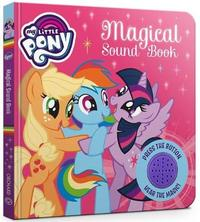 My Little Pony: Magical Sound Book by My Little Pony