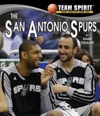 The San Antonio Spurs by Mark Stewart