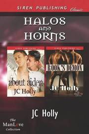 Halos and Horns [About Aiden by JC Holly