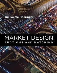 Market Design by Guillaume Haeringer