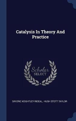 Catalysis in Theory and Practice image