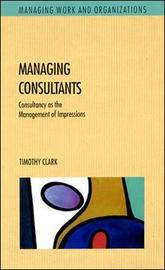 Managing Consultants by Timothy Clark