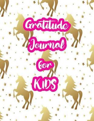 Gratitude Journal for Kids by Diamond Manning