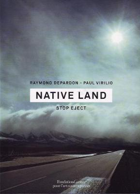 Native Land by Raymond Depardon