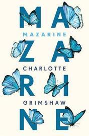 Mazarine by Charlotte Grimshaw