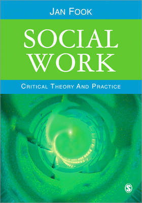 Social Work: Critical Theory and Practice by Jan Fook image