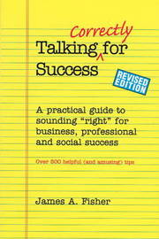 Talking Correctly for Success by James A. Fisher image