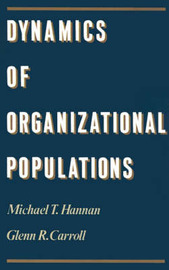 Dynamics of Organizational Populations by Michael T Hannan image
