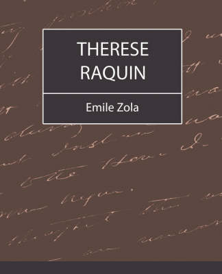 Therese Raquin by Zola Emile Zola