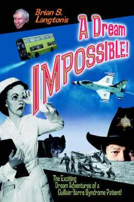 A Dream Impossible! by Brian S. Langton