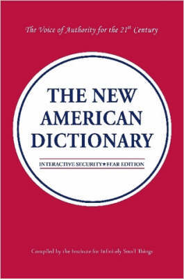 The New American Dictionary by The Institute for Infinite Small Things image