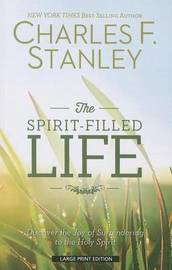 The Spirit-Filled Life by Charles F Stanely