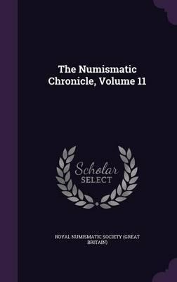 The Numismatic Chronicle, Volume 11 image