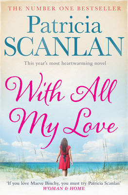 With All My Love by Patricia Scanlan
