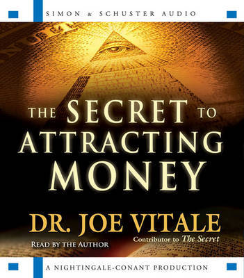 The Secret to Attracting Money by Joe Vitale image