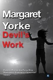 Devil's Work by Margaret Yorke