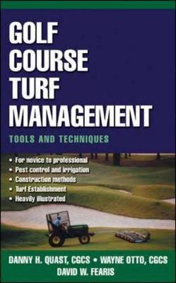 Golf Course Turf Management by Wayne Otto