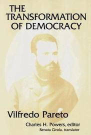 The Transformation of Democracy by Charles Powers