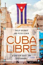Cuba Libre by Philip Brenner image