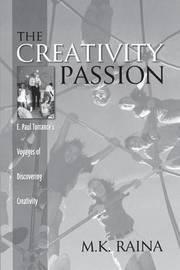 The Creativity Passion by M Raina