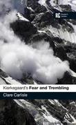 """Kierkegaard's """"Fear and Trembling"""" by Clare Carlisle"""