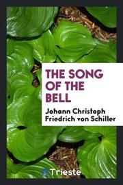 The Song of the Bell by Johann Christoph Friedrich von Schiller image