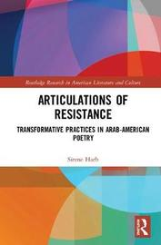 Articulations of Resistance by Sirene Harb