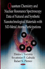 Quantum Chemistry & Nuclear Resonance Spectroscopy Data of Natural & Synthetic Nanotechnological Materials with nd-Metal Atoms Participations by Elmira I. Yuryeva image