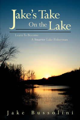 Jake's Take On the Lake by Jake Bussolini image