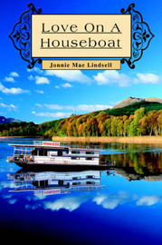 Love on a Houseboat by Jonnie Mae Lindsell image