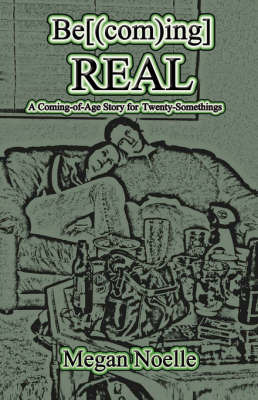 Becoming Real by Megan Noelle