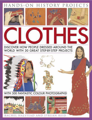 Hands on History Projects: Clothes by Rachel Halstead