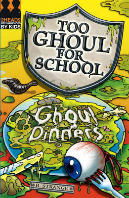 Ghoul Dinners by B. Strange