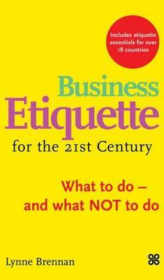Business Etiquette For The 21St Century by Lynne Brennan image