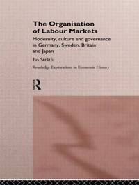 The Organization of Labour Markets by Bo Strath image